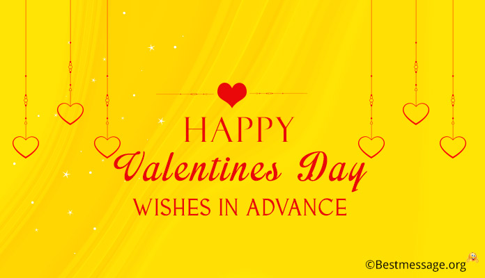 Advance Happy Valentine's Day Wishes - Valentine Messages Image, pics