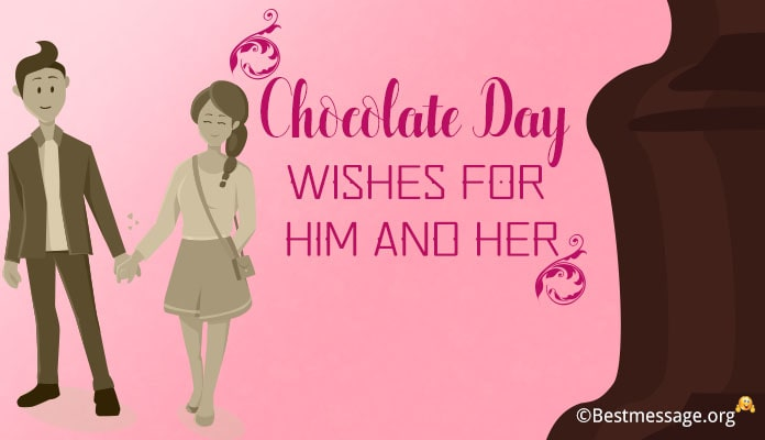Happy Chocolate Day Messages for Him - Her Chocolate Day Wishes