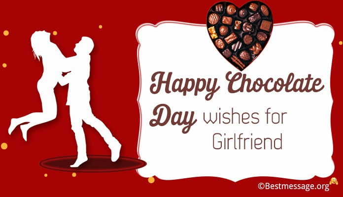 Chocolate Day Wishes for Girlfriend - Chocolate Day Messages Image