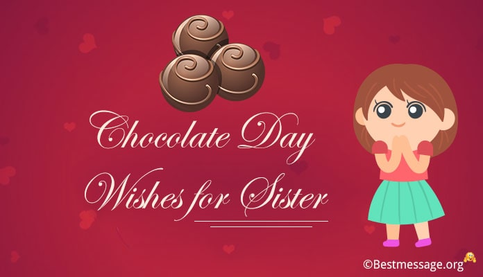 Happy Chocolate Day Wishes for Sister - Greetings Messages image