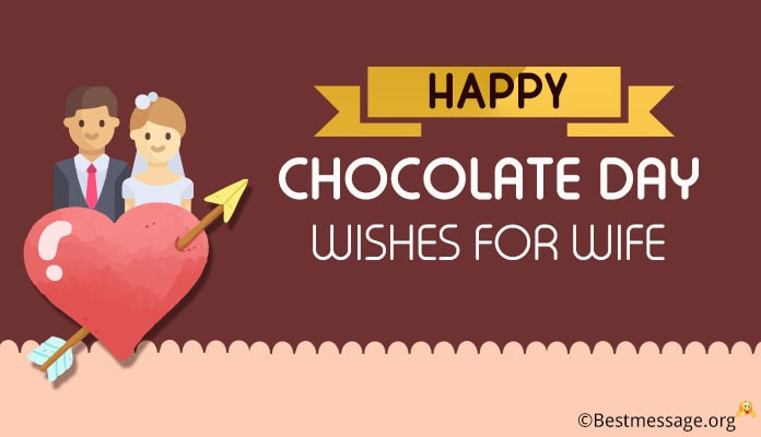 Happy Chocolate Day Wishes for Wife - Chocolate Messages Image