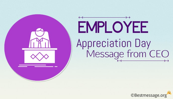 Employee Appreciation Day Message from CEO