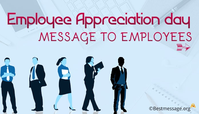 Employee Appreciation Day Message to Employees