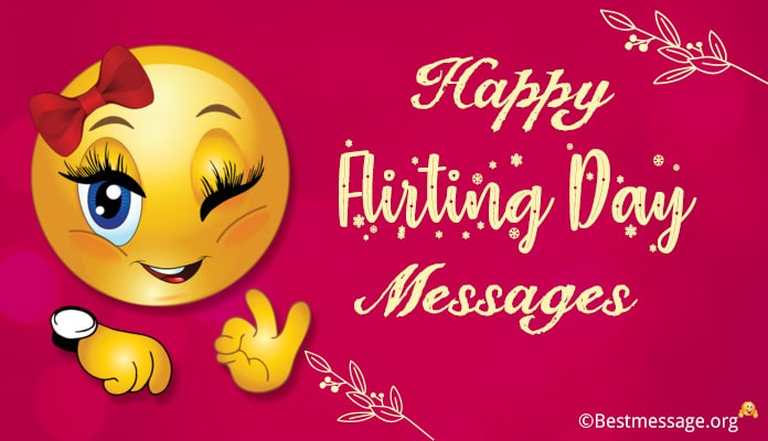 Happy Flirting Day Messages - Flirting Day Images Quotes