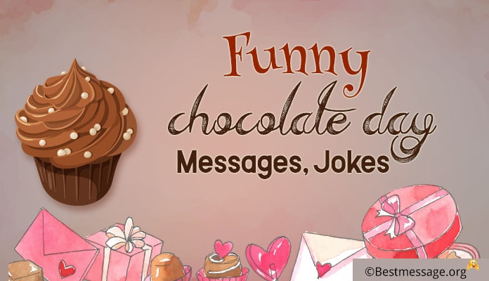 Funny Chocolate Day Messages, Funny Jokes Wishes Image