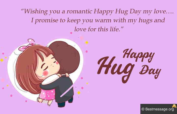 Happy Hug Day Images with Messages, Hug Day Wishes