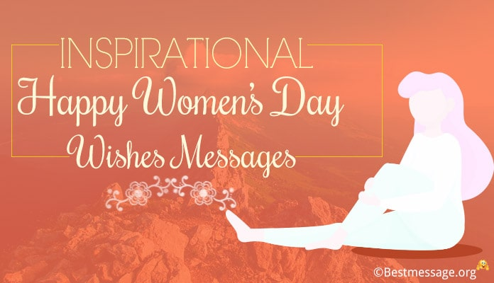 Inspirational Women's Day Messages, Wishes 8th March