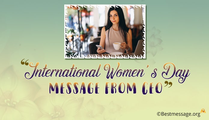 8 March International Women's Day Message from CEO