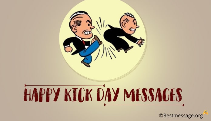 Happy Kick Day Messages, Kick Day Images Wishes Quotes
