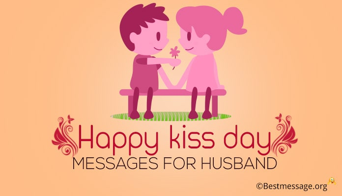 Happy Kiss Day Messages for Husband - Kiss Day Wishes, Quotes Image