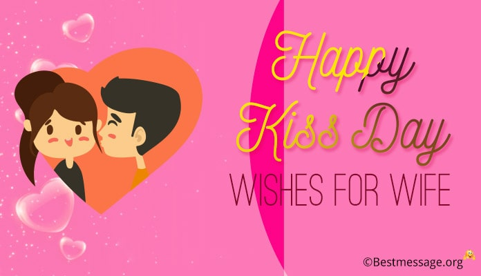 happy kiss day wishes for wife - Kiss Day Messages Image