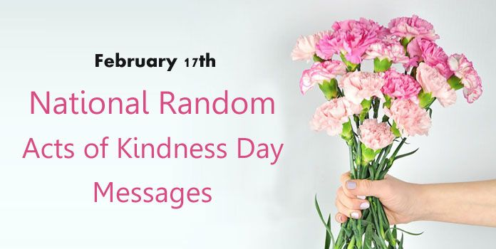 National Random Acts of Kindness Day Messages Images - February 17th