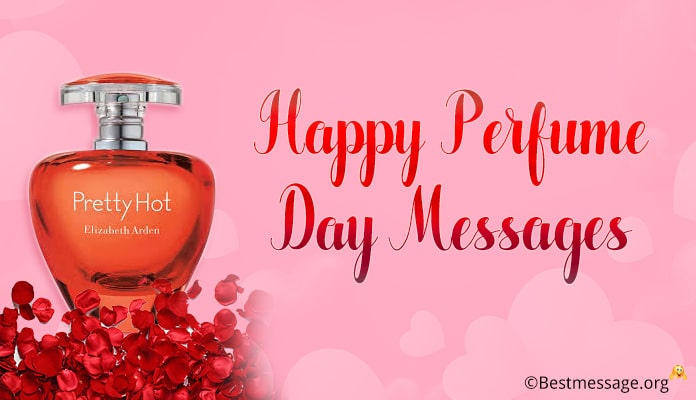 Happy Perfume Day Messages, Perfume Day Images, Wishes 17th February