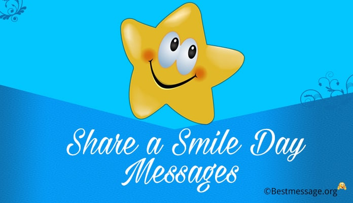 Share a Smile Day Messages Image - Smile Quotes