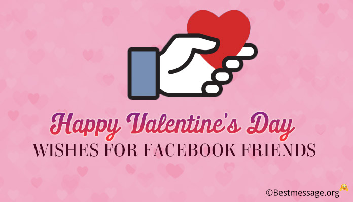 Valentine's Day Wishes for Facebook Friends