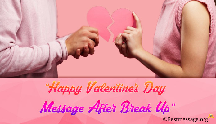 Valentine's Day Message after Break up