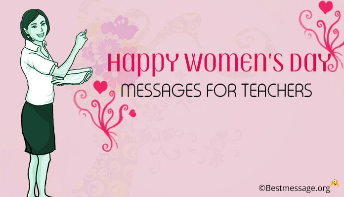 Women's Day Wishes Messages for Teacher