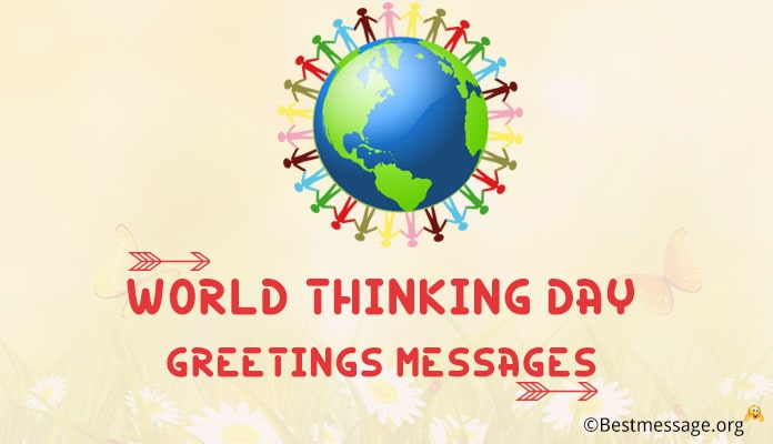 World Thinking Day messages - Thinking Day Greetings images, Photo
