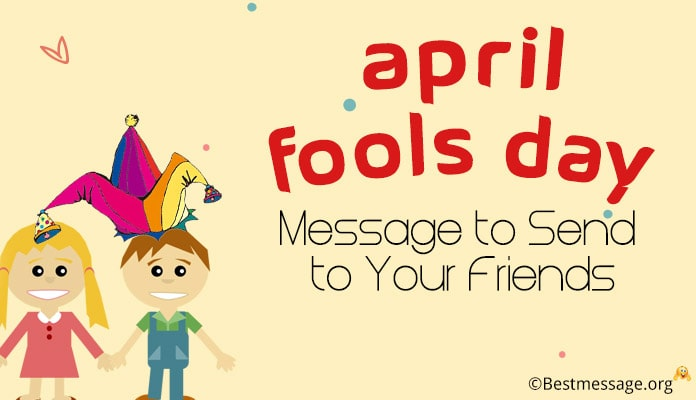 April Fools Day Text Message Pranks for Friends