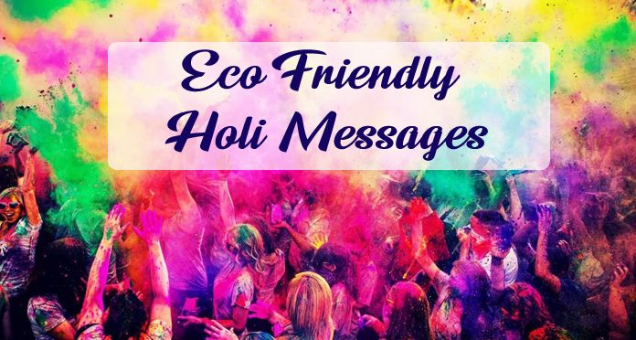 Eco Friendly Holi Messages