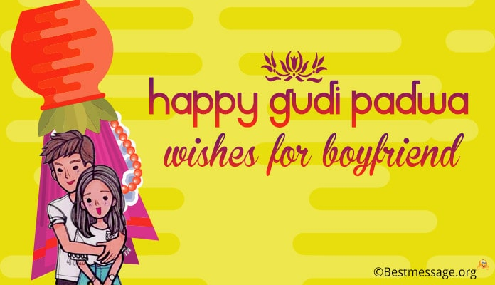 Gudi Padwa Message for Boyfriend - Wishes in English