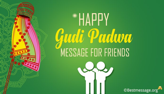 Gudi padwa wishes for friends - gudi padwa message images