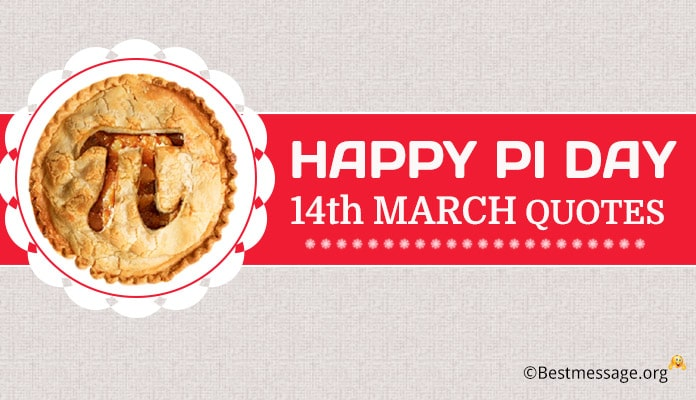 Happy Pi Day Quotes, Funny Pi Day images messages