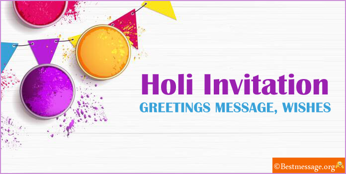 Holi Invitation Message, Wishes, Greeting Cards