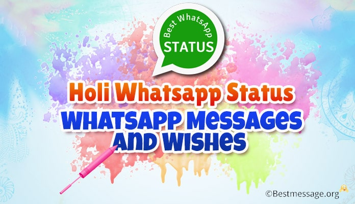 Holi Whatsapp Status - Holi Whatsapp Messages