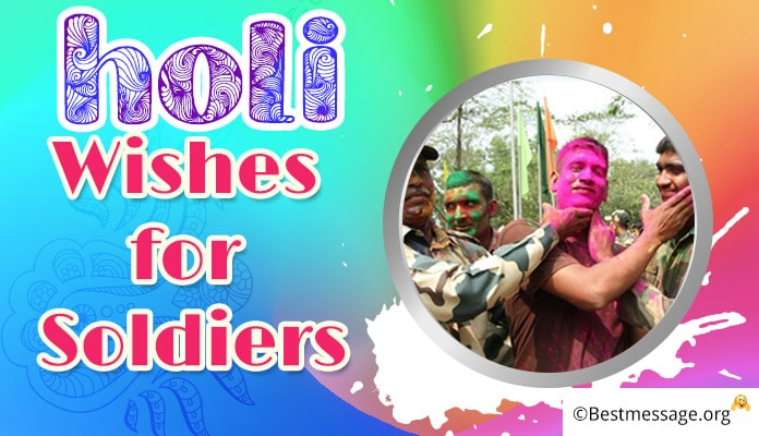 Holi Wishes for Soldiers - Holi Message Images