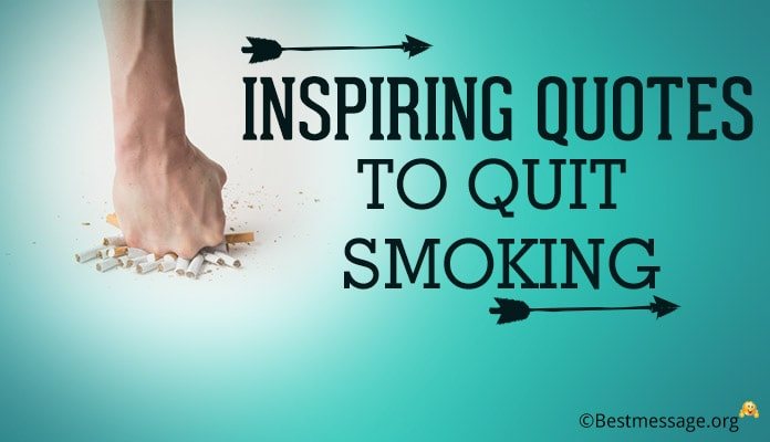 Inspiring Quotes to Quit Smoking - Stop Smoking Sayings