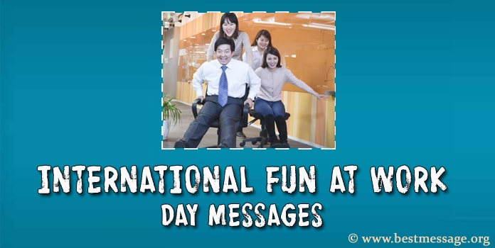 International Fun at Work Day Messages Image