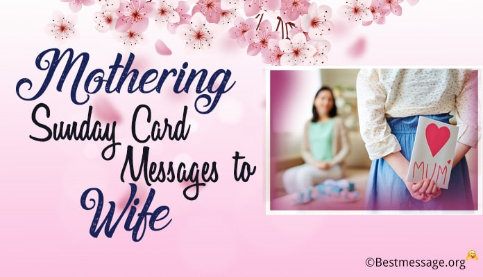 Mothering Sunday Card Messages to Wife - Good Wishes