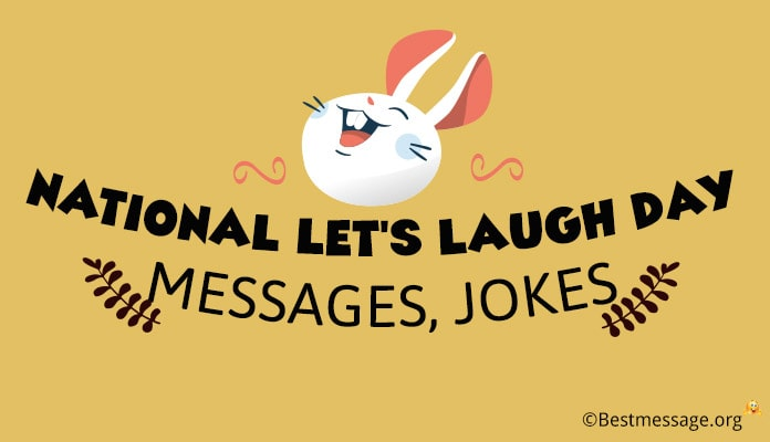 Let's Laugh Day Messages, laughter quotes images