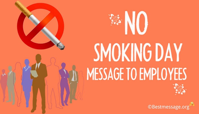 No Smoking Day Message to Employees - Smoking Quotes image