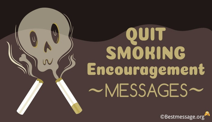 Quit Smoking Encouragement Messages