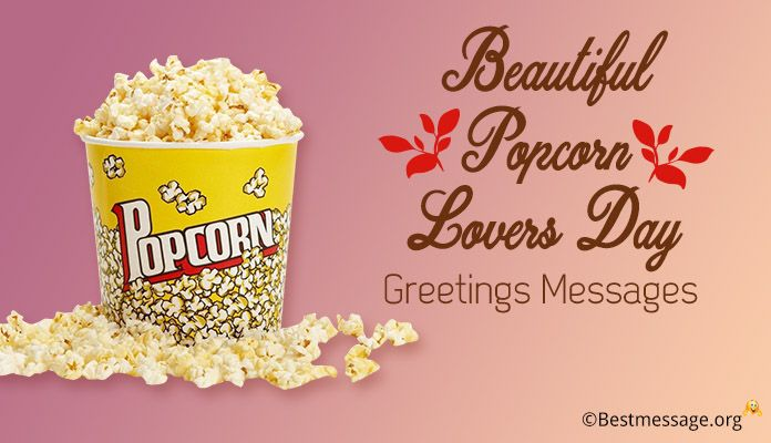 Popcorn Lovers Day Greetings Messages - Popcorn Day Pictures, Images