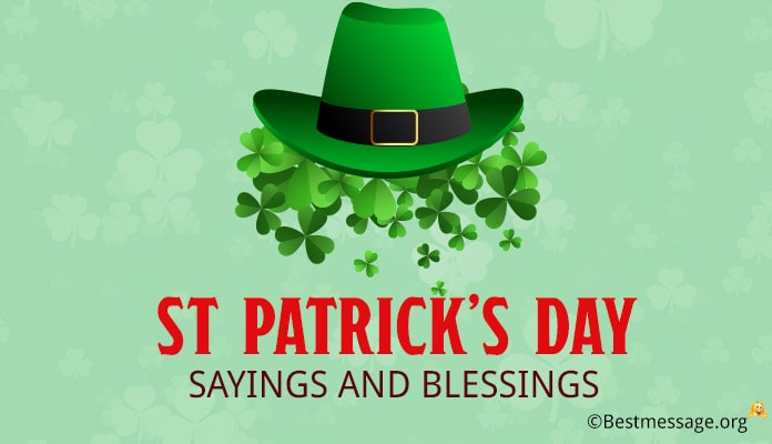 St. Patrick's Day Sayings and Blessings - Quotes Messages Images