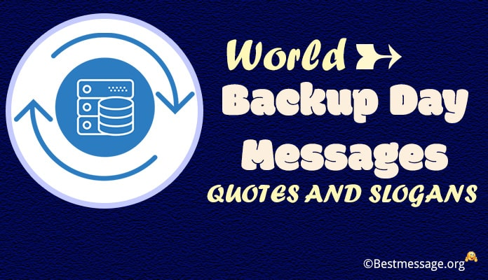 World Backup Day text Messages, SMS