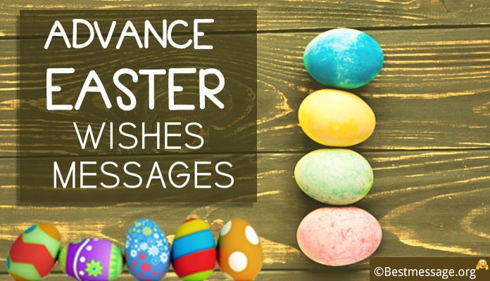 Advance Happy Easter Wishes Messages