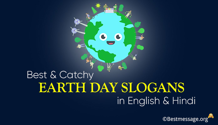 Best Earth Day Slogans - Catchy Slogans