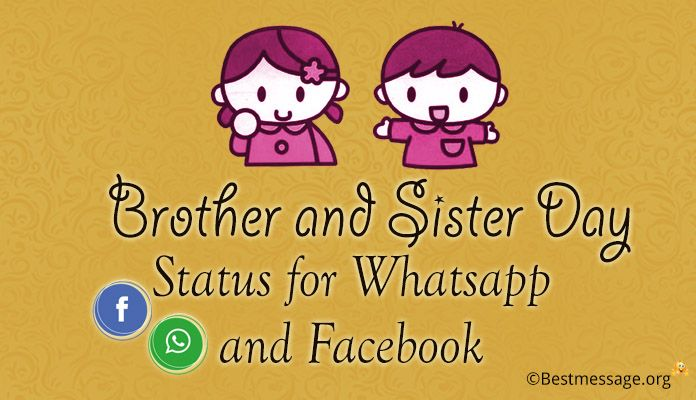 Brother and Sister Day Whatsapp Status and Facebook Messages