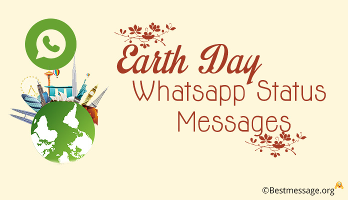 Earth Day Whatsapp Messages – Whatsapp Status