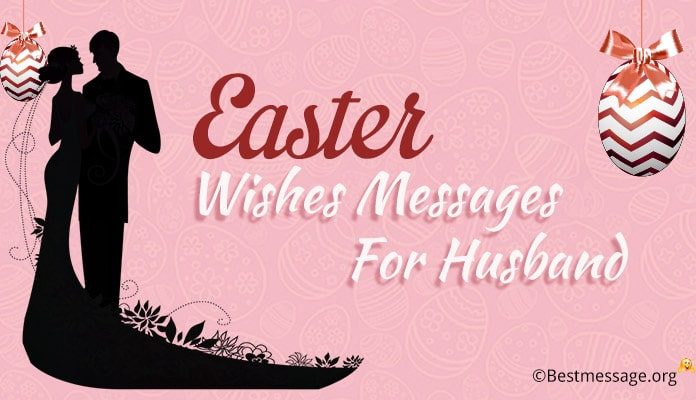 Easter wishes messages for husband