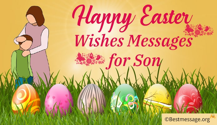 Happy Easter Wishes Messages for Son
