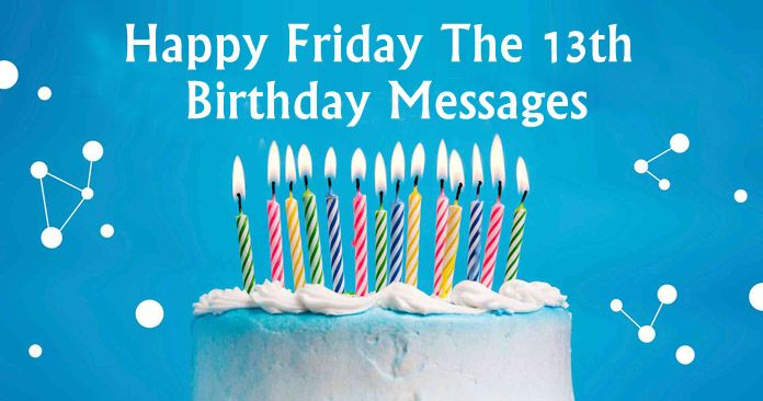 Happy Friday The 13th Birthday Messages, Wishes Images