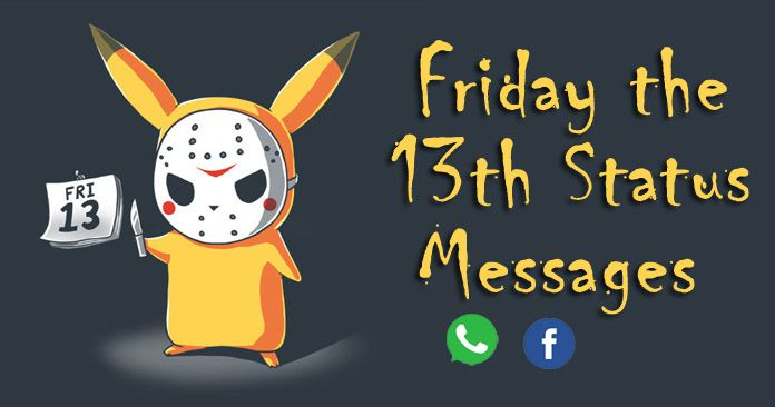 Friday the 13th Status Messages – Funny Whatsapp and Facebook Status