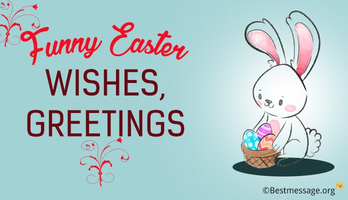 Funny Easter Wishes, Greetings Messages Image