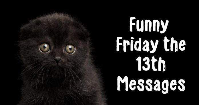 Funny Friday the 13th Messages
