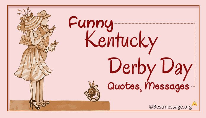 Funny Kentucky Derby Day Quotes and Messages